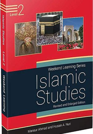 Islamic Studies: Level 2 (Weekend Learning Revised and Enlarged)