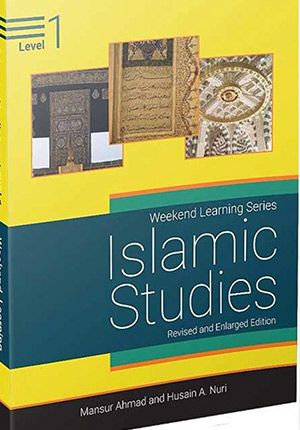 Islamic Studies: Level 1 (Weekend Learning Revised and Enlarged)
