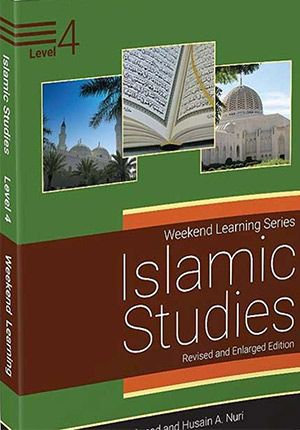 Islamic Studies: Level 4 (Weekend Learning Revised and Enlarged)
