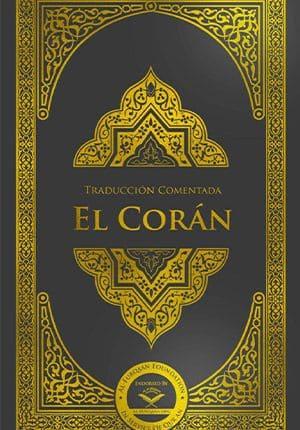 EL CORÁN - NEW EDITION (SPANISH TRANSLATION)
