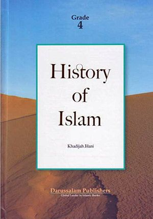 History of Islam (DarUsSalam, Grade 4)