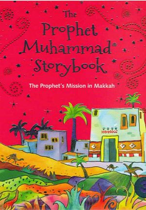 Prophet Muhammad Storybook 3 (Softcover)