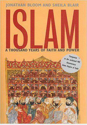 Islam A Thousand Years of Faith and Power