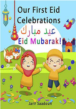 Our First Eid Celebration : Eid Mubarak