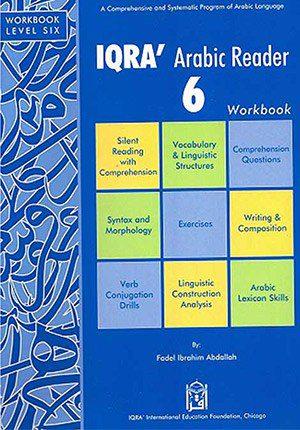 IQRA' Arabic Reader 6, Upper Senior Level Workbook