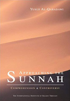Approaching the Sunnah (English-Hardcover)