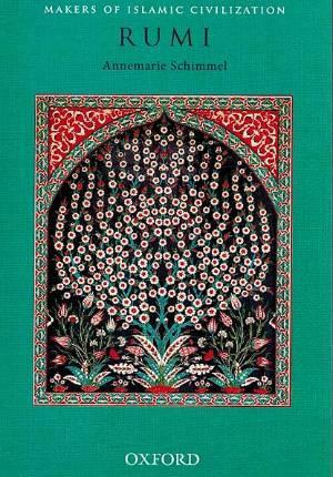 Makers of Islamic Civilization: Rumi