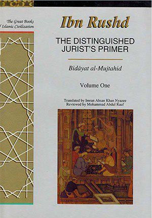 Great Books of Islamic Civilization: The Distinguished Jurist's Primer Vol.1