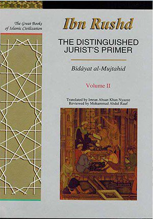 Great Books of Islamic Civilization: The Distinguished Jurist's Primer Vol.2