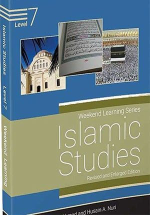 Weekend Learning Islamic Studies: Level 7 (Revised and Enlarged Edition)