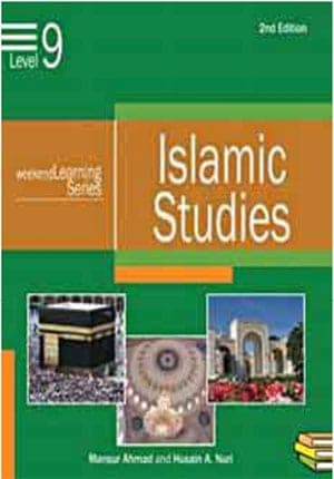 Weekend Learning Islamic Studies: Level 9 (Revised and Enlarged Edition)