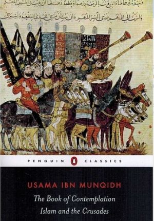 Book of Contemplation Islam and the Crusades