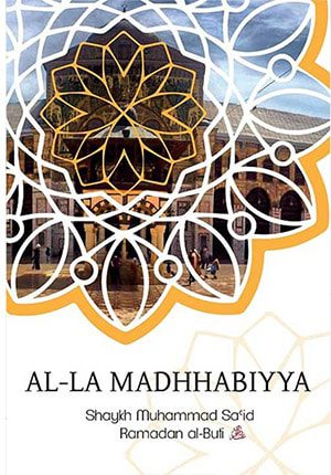 Al-La Madhhabiyya (English)