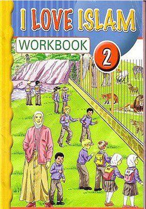 I Love Islam Workbook: Level 2