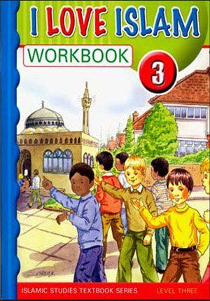 I Love Islam Workbook Level 3