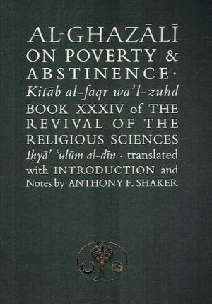 Ghazali On Poverty & Abstinence