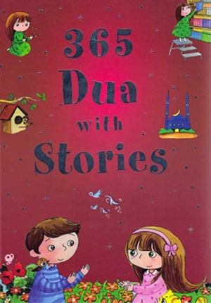 365 Dua with Stories: Everyday Stories Bas hc