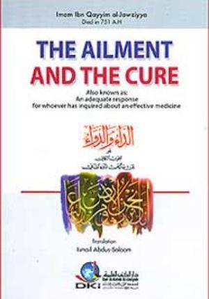 The Ailment and the Cure (al-Da'I wa-al-Dawa in English)