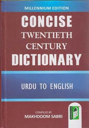 Concise Twentieth Century Dictionary Urdu-English.