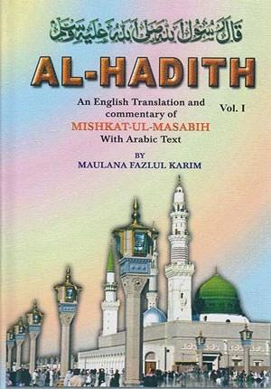 Al-Hadith : An English Translation & Commentary of Mishkat ul-Masabih *4.