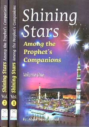 Shining Stars Among the Prophet's Companions (2 volume set)