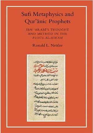 Sufi Metaphysics and Qur'anic Prophets