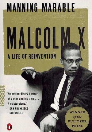 Malcom X: A Life Of Reinvention