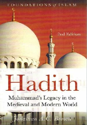 Hadith:Muhammad's Legacy in the Medieval and Modern World